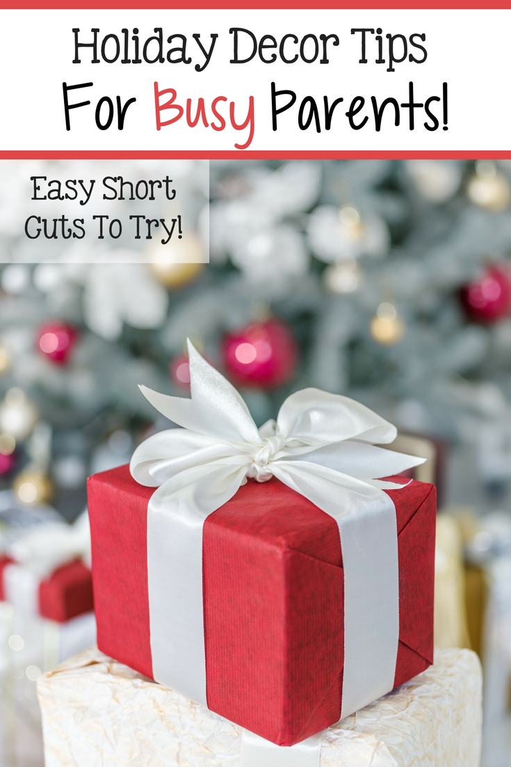 Christmas Decorating For Busy Moms!
