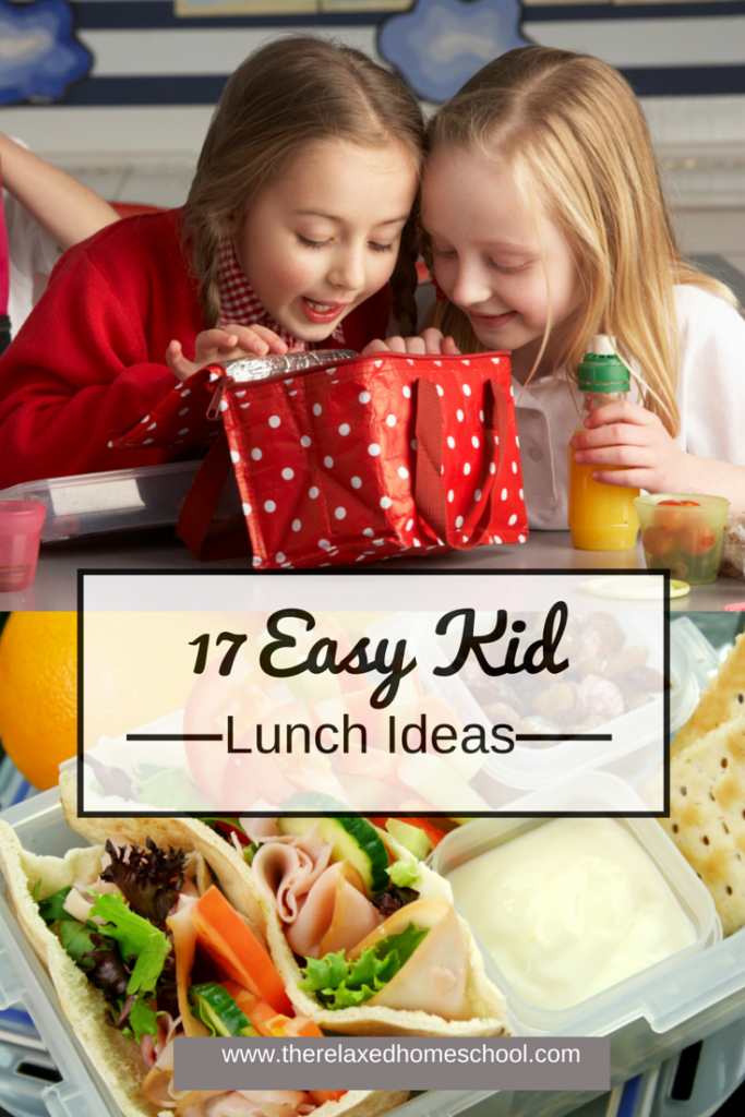 17 easy lunch ideas for kids the relaxed homeschool for Easy lunch ideas for kids at home