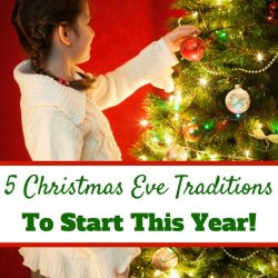 5 Christmas Eve traditions that you can start with your children this year!
