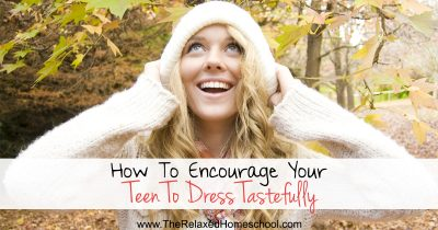 How To Encourage Your Teen To Dress Tastefully FB