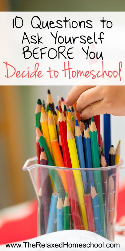 Can I homeschool my child? 10 Questions to ask yourself BEFORE you decide to homeschool! Homeschooling | Homeschool Questions