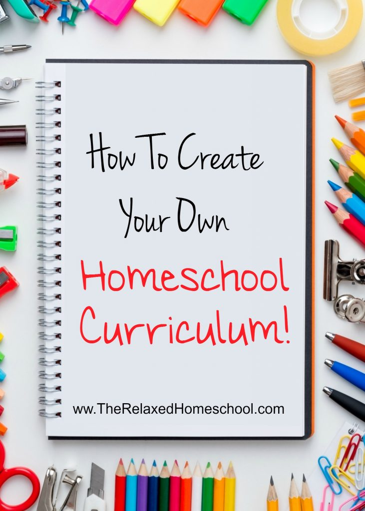 find out how you can create a homeschool curriculum here