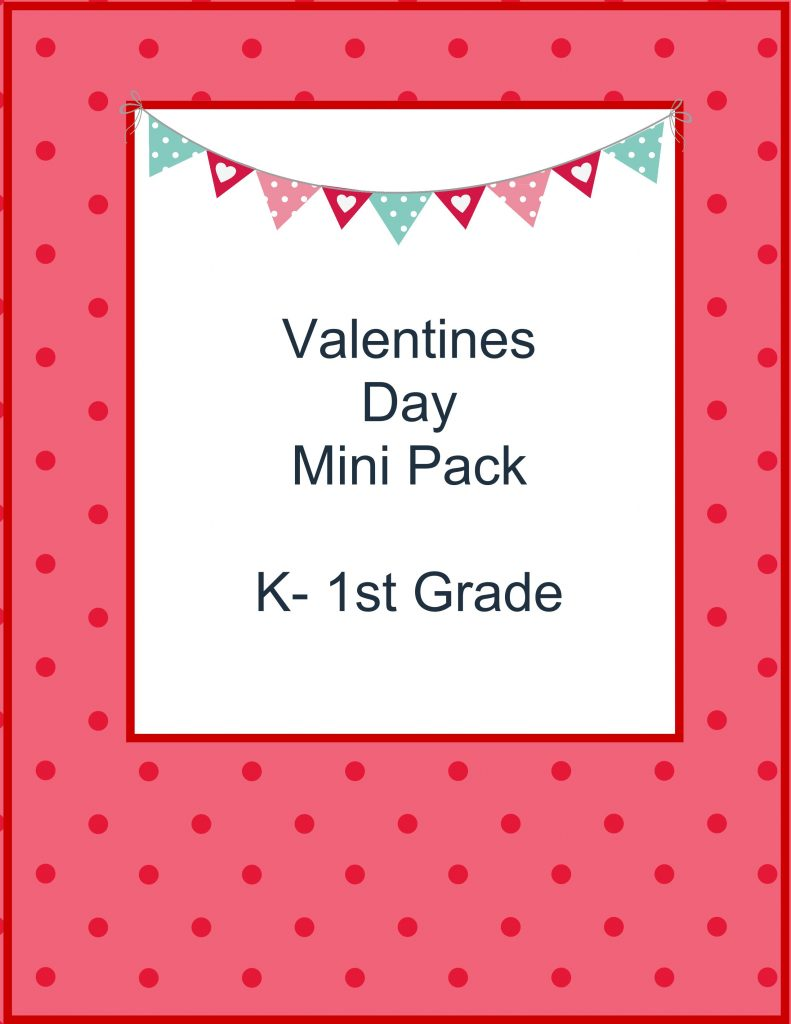 FREE Valentines Day printable for K-1st. 10 pages!