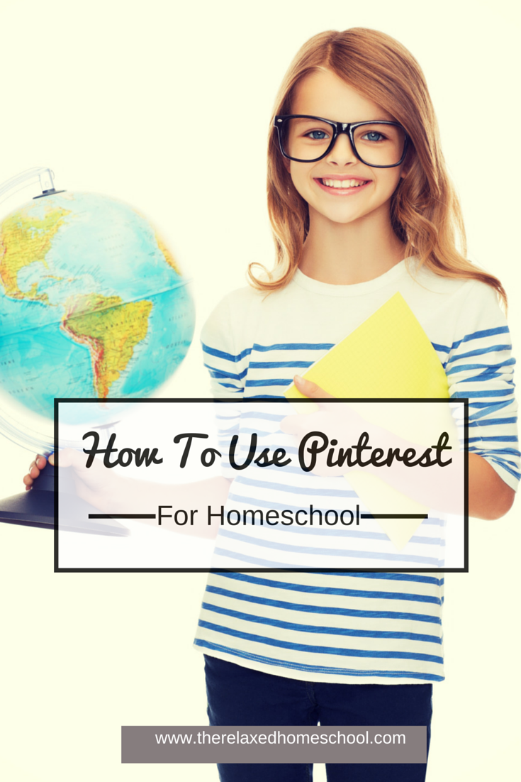 How to use Pinterest in your homeschool! Easy steps to make things go smoothly!