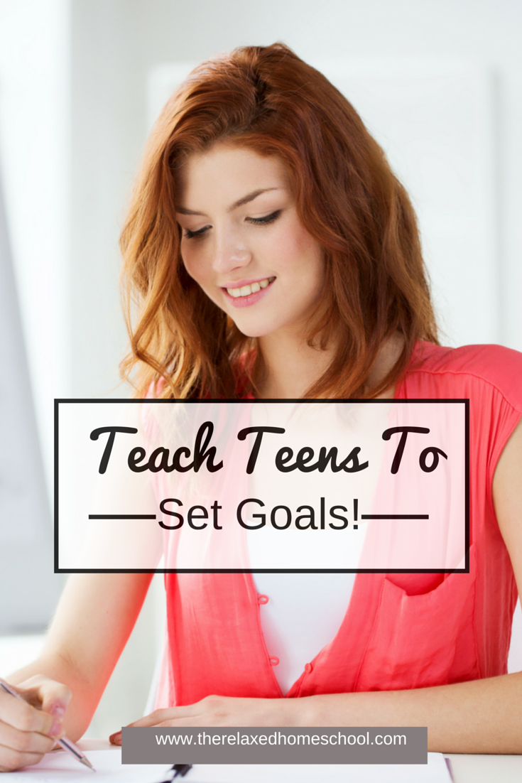 Great tips on how to teach your teen to set goals! Great for high school students! | Homeschooling | Parenting Tips
