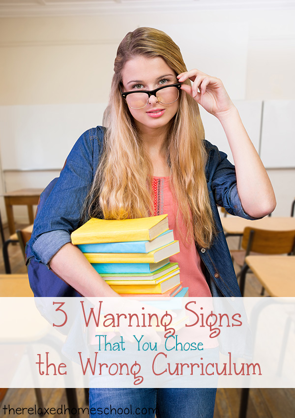 3 Warning signs that you chose the wrong curriculum