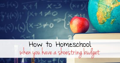 How to homeschool when you have a shoestring budget FB