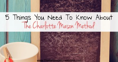 5 Things You Need To Know About The Charlotte Mason Method FB