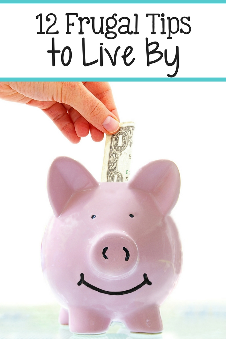 12 Frugal Tips to Live By