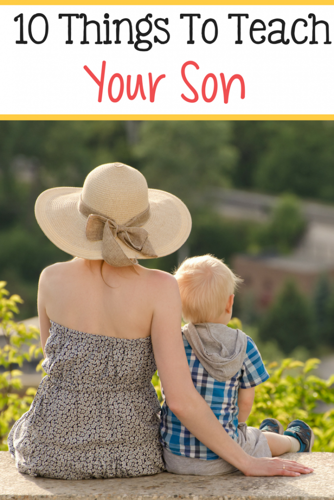 Here are 10 things that you should consider teaching your son.