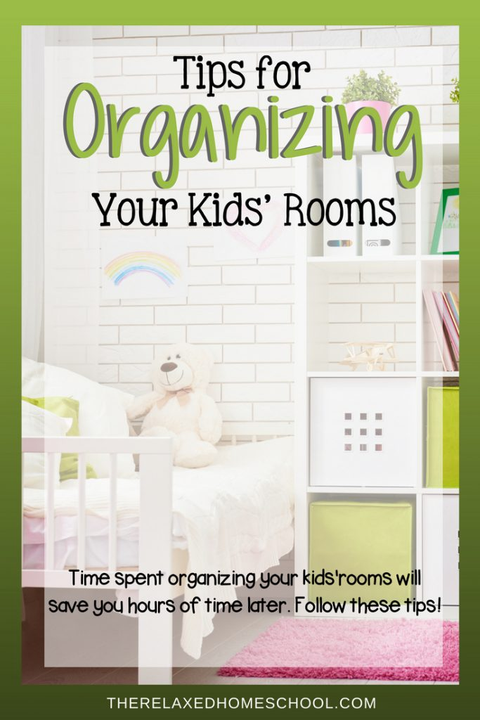 Tips for Organizing Your Child's Rooms