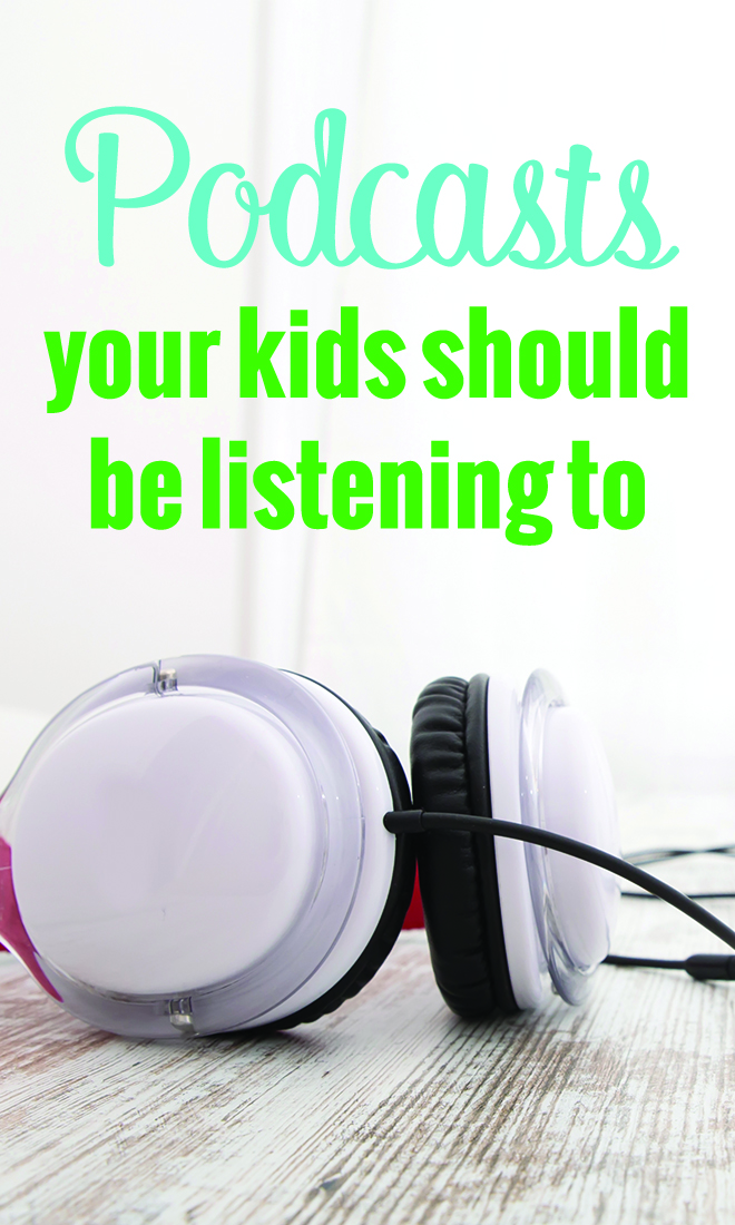Looking for some good podcasts for your children to listen too? Here is a great list of podcasts for kids.  These podcasts are both entertaining and educational. Your kids will love them!
