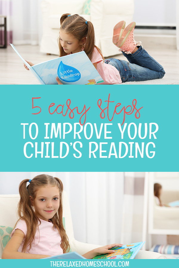 Teach your children to read and improve their reading skills by following these 5 easy steps!