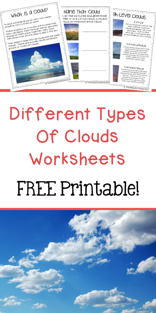 Download these FREE DIfferent Types Of Clouds worksheets to help you children learn more about clouds.